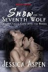 Snow and the Seventh Wolf