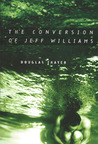 The Conversion of Jeff Williams