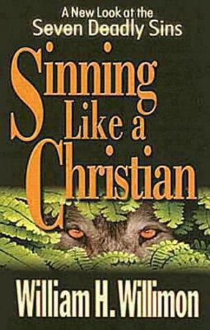 Sinning Like a Christian: A New Look at the Seven Deadly Sins