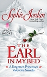 The Earl in My Bed (Forgotten Princesses, #2.5)