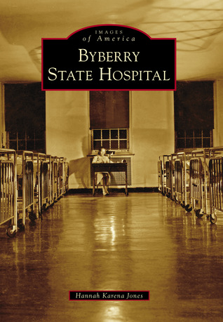 Byberry State Hospital (Images of America: Pennsylvania)