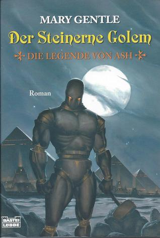 Der Steinerne Golem by Mary Gentle