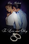 To Love and Obey (D'Amato Brothers #2)