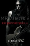The Wretched Tales 1.1 (Wretched Tales, #1.1)