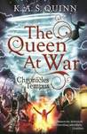 The Queen at War (Chronicles of Tempus #2)