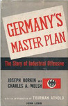 Germany's Master Plan - The Story of Industrial Offensive