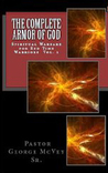 The Complete Armor of God: Spiritual Warfare for End Time Warriors, Volume 1