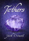 Tethers (The Tethers Trilogy #1)