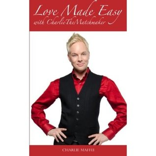 Love Made Easy with CharlieTheMatchMaker
