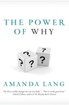 The Power Of Why: Simple Questions That Lead to Success