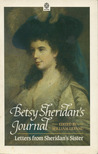 Betsy Sheridan's Journal: Letters from Sheridan's Sister 1784-1786 and 1788-1790