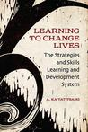Learning to Change Lives: The Strategies and Skills Learning and Development Approach