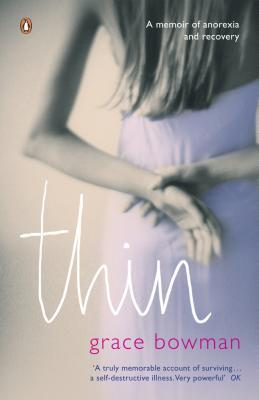 Thin by Grace Bowman