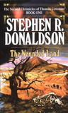 The Wounded Land (Second Chronicles of Thomas Covenant, #1)