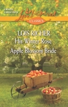 His Winter Rose and Apple Blossom Bride