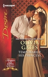 Temporarily His Princess (Married by Royal Decree, #1)