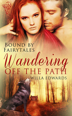 Wandering Off the Path (Bound By Fairytales #1)