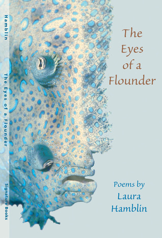 The Eyes of a Flounder: Poetry