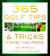 365 Golf Tips & Tricks From the Pros