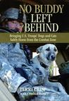 No Buddy Left Behind: Bringing U.S. Troop's Dogs and Cats Safely Home from the Combat Zone