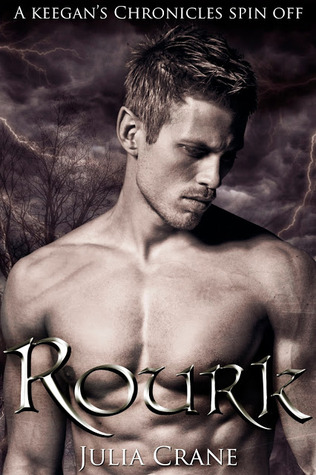 Rourk (Keegan's Chronicles, #3.5)