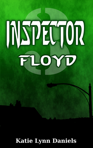 Inspector Floyd (Supervillain of the Day, #1.3)