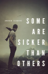 Some Are Sicker Than Others by Andrew Seaward