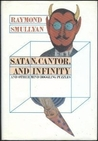 Satan, Cantor, And Infinity and Other Mind-Boggling Puzzles