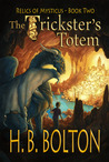 The Trickster's Totem (Relics of Mysticus, #2)