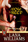 A Vow to Keep (Vengeance Trilogy, #1)