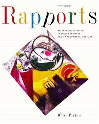 Rapports: An Introduction to French Language and Francophone Culture