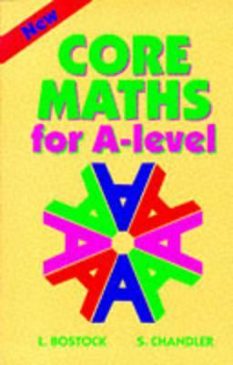 Core Maths for A-Level by Linda Bostock