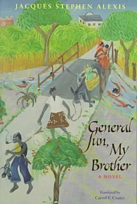 General Sun, My Brother by Jacques Stephen Alexis