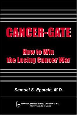 Cancer-Gate: How to Win the Losing Cancer War (Policy, Politics, Health and Medicine) (Policy, Politics, Health and Medicine Series, Vicente Navarro, Series)
