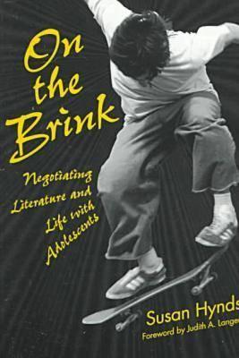 On the Brink: Negotiating Literature and Life with Adolescents