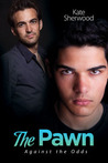 The Pawn (Against the Odds, #1)