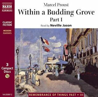 Within a Budding Grove: Part 1