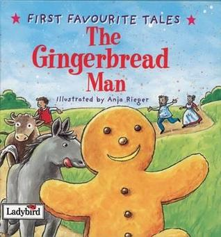 The Gingerbread Man (First Favourite Tales)