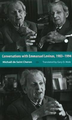 Conversations with Emmanuel Levinas, 1983-1994 by Michael de Saint Cheron