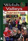Welsh Valleys Characters