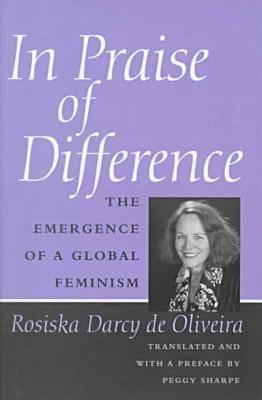 In Praise of Difference: The Emergence of a Global Feminism