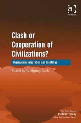Clash or Cooperation of Civilizations?: Overlapping Integration and Identities