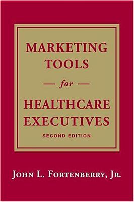 Marketing Tools for Healthcare Executives
