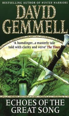 Echoes of the Great Song by David Gemmell