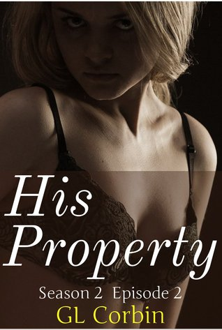 His Property - Season two episode 2