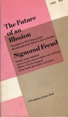 The Future of an Illusion by Sigmund Freud