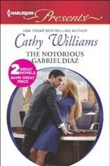 The Notorious Gabriel Diaz/Ruthless Tycoon, Inexperienced Mistress
