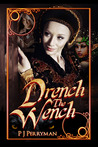 Drench The Wench