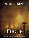 Fugue (Entwined Chronicles, #1)