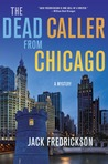 The Dead Caller from Chicago (Dek Elstrom #4)